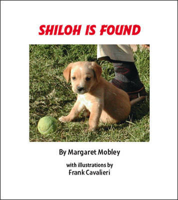 Shiloh is Found (Paperback)