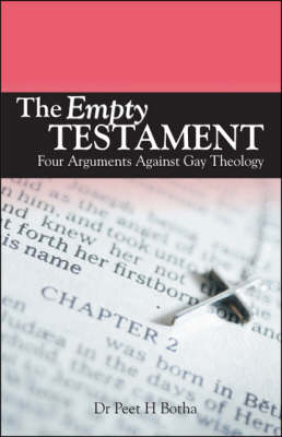 The Empty Testament: Four Arguments Against Gay Theology (Paperback)