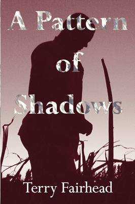 A Pattern of Shadows (Paperback)