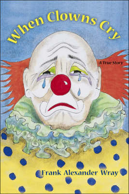 When Clowns Cry (Paperback)