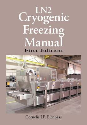 Cryogenic Freezing Manual (Paperback)