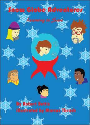 Snow Globe Adventures: Learning to Save (Paperback)