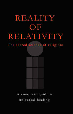 Reality of Relativity: The Sacred Science of Religions (Hardback)