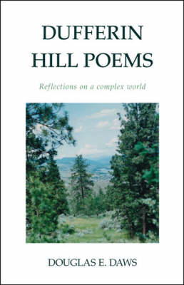 Dufferin Hill Poems: Reflections on a Complex World (Paperback)
