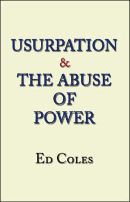 Usurpation and the Abuse of Power (Paperback)