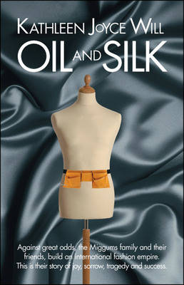 Oil And Silk (Paperback)