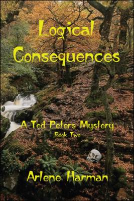 Logical Consequences: Bk. 2: A Ted Peters Mystery (Paperback)
