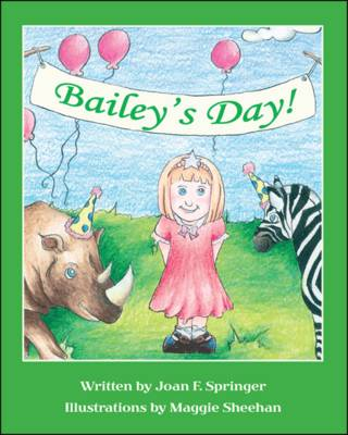 Bailey's Day! (Paperback)
