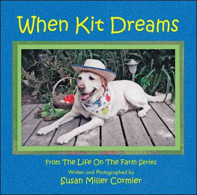 When Kit Dreams - Life on the Farm Series (Paperback)