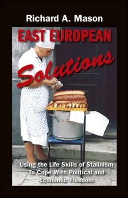 East European Solutions (Paperback)