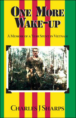 One More Wake-up: A Memoir of a Year Spent in Vietnam (Paperback)