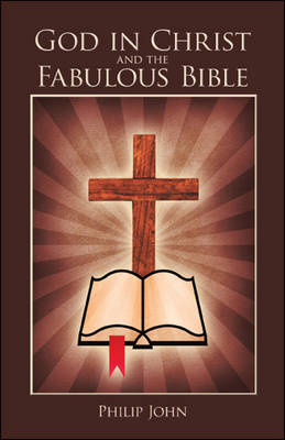 God in Christ and the Fabulous Bible (Paperback)