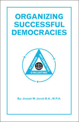 Organizing Successful Democracies (Paperback)