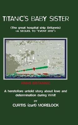 Titanic's Baby Sister (Hardback)