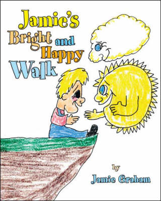 Jamie's Bright and Happy Walk (Paperback)