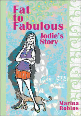 Fat to Fabulous: Jodie's Story (Paperback)