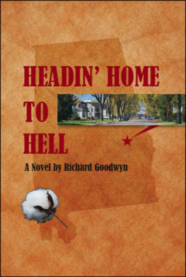 Headin' Home to Hell (Paperback)