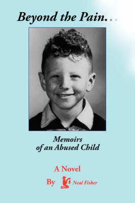 Beyond the Pain...Memoirs of an Abused Child (Paperback)