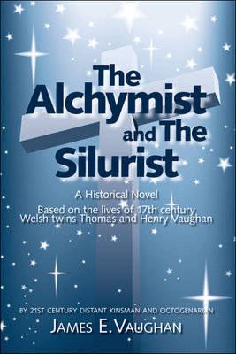 The Alchymist and the Silurist: A Historical Novel (Paperback)