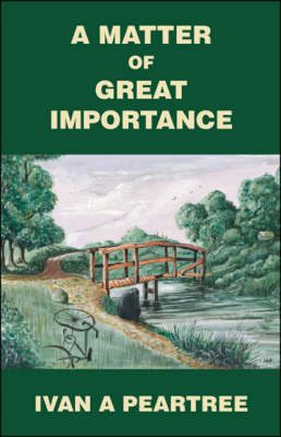 A Matter of Great Importance (Paperback)