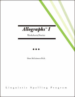 Allographs I: Worksheets/stories - Linguistic Spelling Program (Spiral bound)