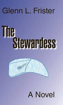 The Stewardess (Hardback)