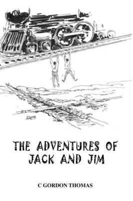 The Adventures of Jack and Jim (Hardback)