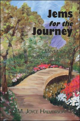 Jems for the Journey: Meditations for the Adventure of Life (Paperback)