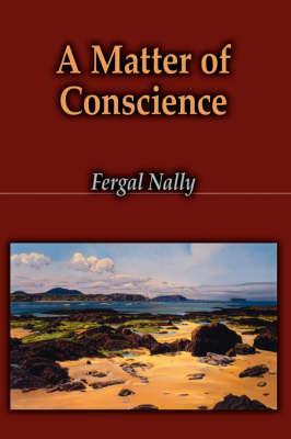 A Matter of Conscience (Hardback)
