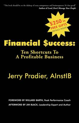 Financial Success: Ten Shortcuts to a Profitable Business (Paperback)