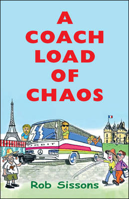 A Coach Load of Chaos (Paperback)