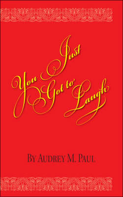 You Just Got to Laugh (Paperback)