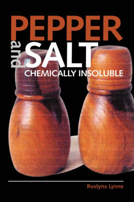 Pepper and Salt: Chemically Insoluble (Hardback)