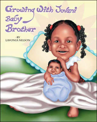 Growing with Jovani Baby Brother (Paperback)