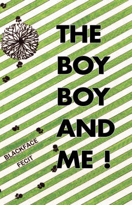The Boy Boy and Me! (Hardback)