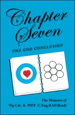 Chapter Seven: The God Conclusion (Paperback)