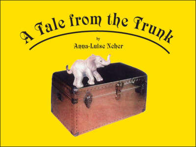 A Tale from the Trunk (Paperback)