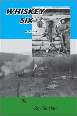 Whiskey Six (Paperback)