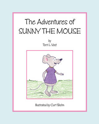 The Adventures of Sunny the Mouse (Paperback)