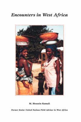 Encounters in West Africa (Hardback)