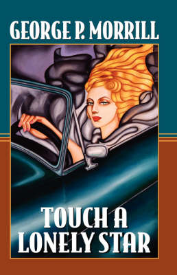 Touch a Lonely Star (Hardback)