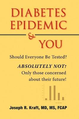 Diabetes Epidemic and You (Paperback)