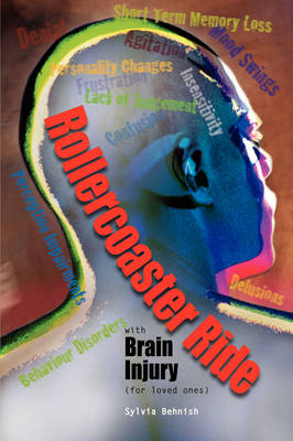Rollercoaster Ride with Brain Injury (for Loved Ones) (Paperback)