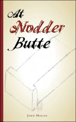 At Nodder Butte (Paperback)