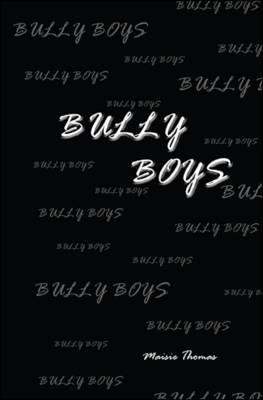 Bully Boys (Paperback)