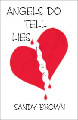 Angels Do Tell Lies (Paperback)