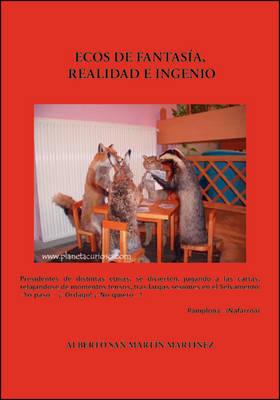 Ecos De Fantasia, Realidad E Lngenio (Paperback)