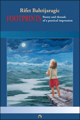 Footprints: Poetry and Threads of a Poetical Impression (Paperback)