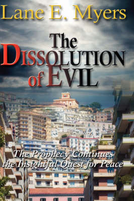 The Dissolution of Evil (Hardback)