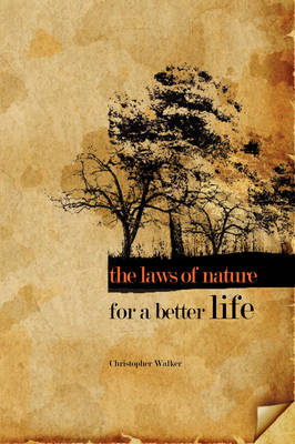 The Laws of Nature for a Better Life (Paperback)